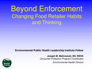 Beyond Enforcement Changing Food Retailer Habits and Thinking