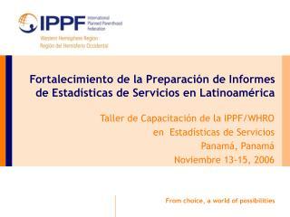 Fortalecimiento de la Preparaci�n de Informes de Estad�sticas de Servicios en Latinoam�rica