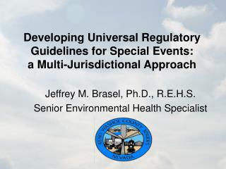 Developing Universal Regulatory Guidelines for Special Events:  a Multi-Jurisdictional Approach