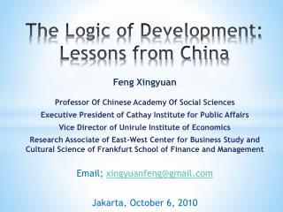 The Logic of Development:  Lessons from China