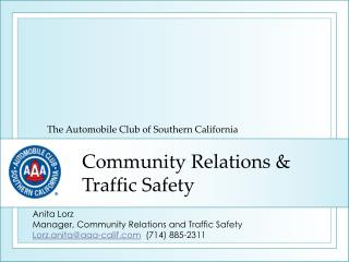 Community Relations & Traffic Safety