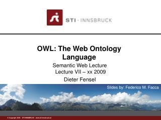 OWL: The Web Ontology Language