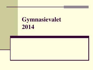 Gymnasievalet 2014