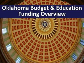 Oklahoma Budget & Education Funding Overview