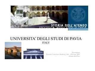 UNIVERSITA' DEGLI STUDI DI PAVIA ITALY