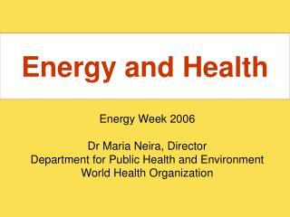 Energy and Health
