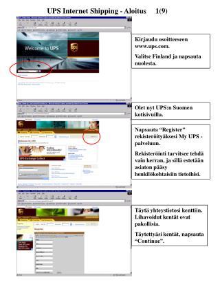 UPS Internet Shipping - Aloitus     1(9)