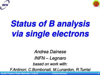 Status of B analysis via single electrons