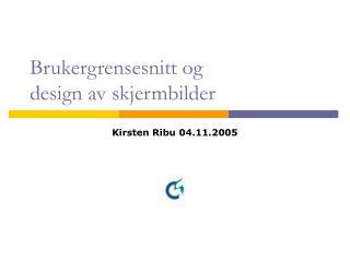 Brukergrensesnitt og design av skjermbilder