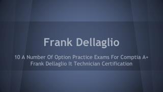 Frank Dellaglio IT Technician