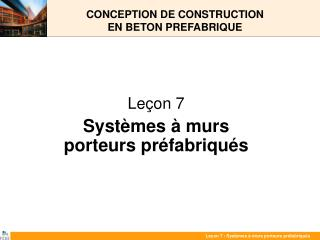 CONCEPTION DE CONSTRUCTION  EN BETON PREFABRIQUE