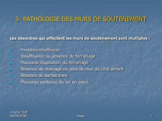 3- PATHOLOGIE DES MURS DE SOUTENEMENT