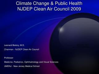 Climate Change & Public Health NJDEP Clean Air Council 2009