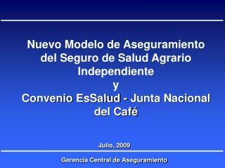 Nuevo Modelo de Aseguramiento del Seguro de Salud Agrario Independiente  y