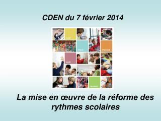 La mise en œuvre de la réforme des rythmes scolaires