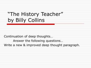 """""""The History Teacher"""" by Billy Collins"""