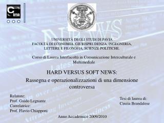 HARD VERSUS SOFT NEWS: Rassegna e operazionalizzazioni di una dimensione controversa