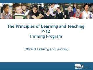The Principles of Learning and Teaching P-12  Training Program