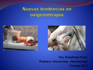Nuevas tendencias en oxigenoterapia