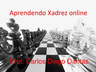 Aprendendo Xadrez online