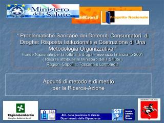 ASL della provincia di Varese Dipartimento delle Dipendenze