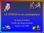 LE STRESS et ses cons quences