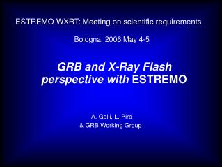 GRB and X-Ray Flash        perspective with  ESTREMO