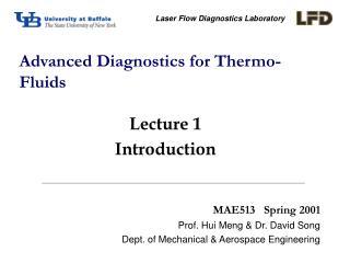 Advanced Diagnostics for Thermo-Fluids