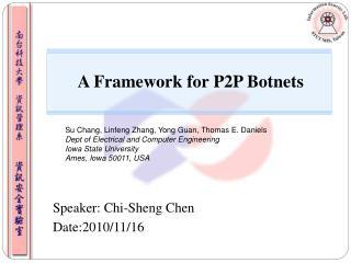A Framework for P2P Botnets