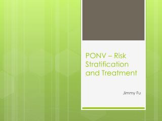 PONV – Risk Stratification and Treatment