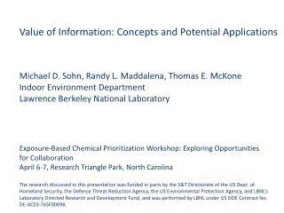 Michael D. Sohn, Randy L. Maddalena, Thomas E. McKone Indoor Environment Department Lawrence Berkeley National Laborator
