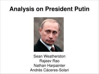 Analysis on President Putin