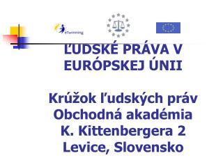 ĽUDSKÉ PRÁVA V EÚ