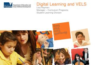 Digital Learning and VELS