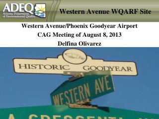 Western Avenue WQARF Site