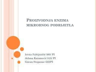 Proizvodnja enzima mikrobnog podrijetla