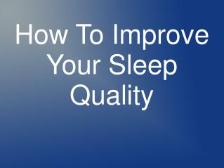 Tips For Sleep