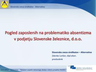 """13.3.2012     Delavnica:   """"Nekateri aspekti delovnega okolja v okviru projekta INODEL"""""""