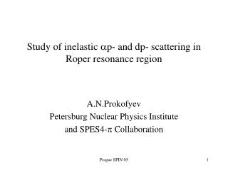 Study of inelastic  a p- and dp- scattering in Roper resonance region
