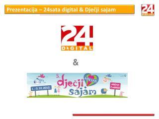 Prezentacija – 24sata digital & Dječji sajam