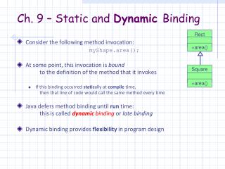 Ch. 9 – Static and  Dynamic  Binding