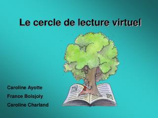 Le cercle de lecture virtuel