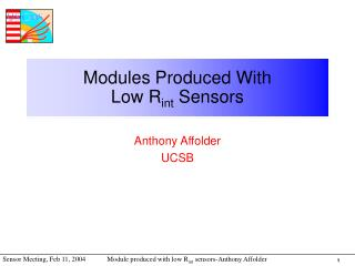 Modules Produced With Low R int  Sensors