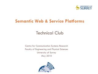 Semantic Web & Service Platforms Technical Club
