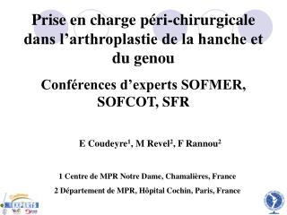 Prise en charge p ri-chirurgicale dans l arthroplastie de la hanche et du genou Conf rences d experts SOFMER, SOFCOT, SF