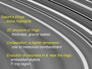 Saturn's Rings:  …..some highlights
