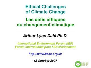 Ethical Challenges of Climate Change  Les d fis  thiques du changement climatique