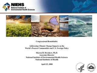 Congressional Roundtable:   Addressing Climate Change Impacts on the