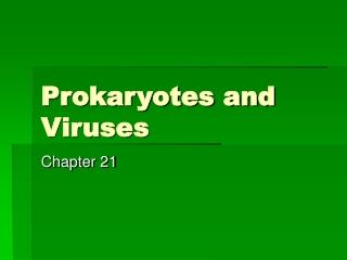 Viral  Prokaryotic Genetics