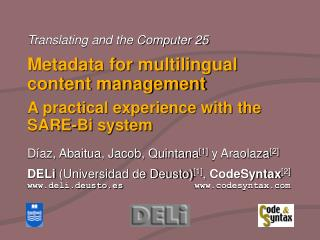 Metadata for multilingual content management A practical experience with the SARE-Bi system